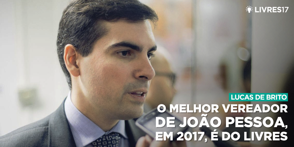 Melhor vereador de João Pessoa é do Livres